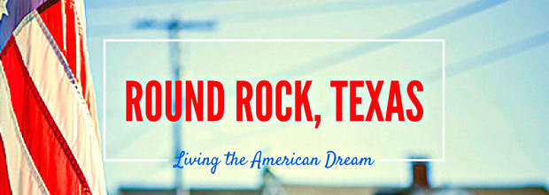 Round Rock named one of the best cities to live American Dream