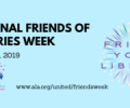 Celebrate National Friends of Libraries Week